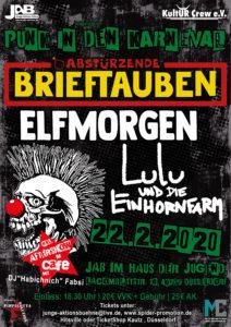 Punk in den Karneval Abstürzende Brieftauben Elfmorgen und Lulu und die Einhornfarm